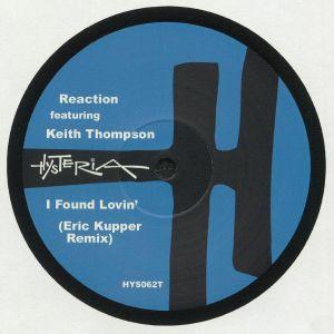 REACTION feat KEITH THOMPSON - I Found Lovin' (Eric Kupper remix)