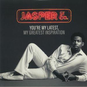 JASPER ST CO - You're My Latest My Greatest Inspiration
