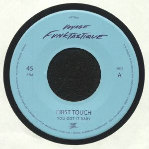 FIRST TOUCH - You Got It Baby