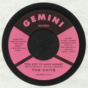 EXITS, The - You Got To Have Money