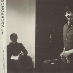 YE VAGABONDS - I'm A Rover