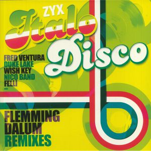 VARIOUS - ZYX Italo Disco: Flemming Dalum remixes