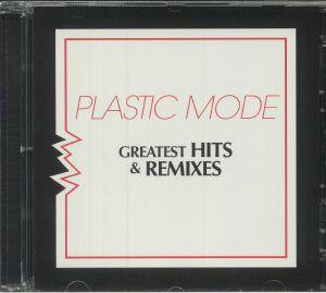 PLASTIC MODE - Greatest Hits & Remixes
