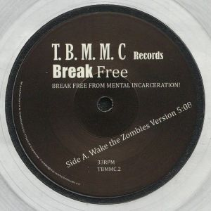 BLACK MAN'S MUSIC COLLATION FOR JUSTICE (TBMMC), The - Break Free