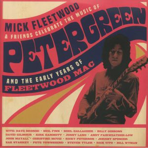 FLEETWOOD, Mick/VARIOUS - Mick Fleetwood & Friends Celebrate The Music Of Peter Green & The Early Years Of Fleetwood Mac
