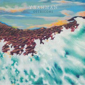 YEAHMAN - Ostriconi