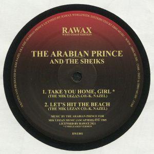 ARABIAN PRINCE & THE SHEIKS, The - Take You Home Girl