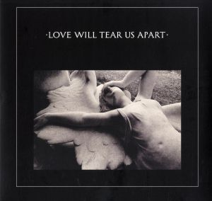 JOY DIVISION - Love Will Tear Us Apart (reissue)