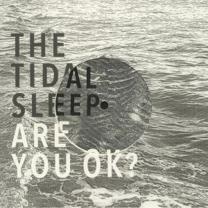 TIDAL SLEEP, The/SVALBARD - Are You OK?