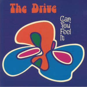 DRIVE, The - Can You Feel It