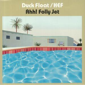 AHH FOLLY JET - Duck Float
