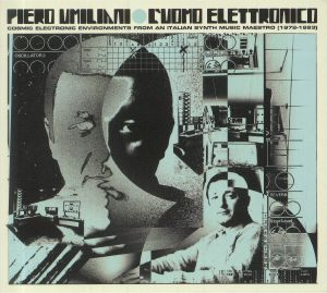 UMILIANI, Piero - L'uomo Elettronico: Cosmic Electronic Environments from an Italian Synth Music Maestro 1972-1983