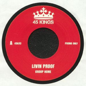 GROUP HOME - Livin Proof