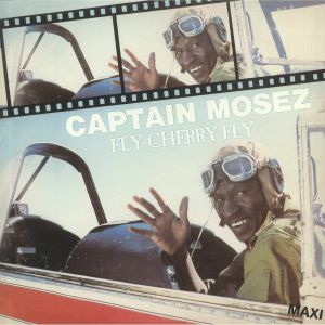 CAPTAIN MOSEZ - Fly Cherry Fly (reissue)