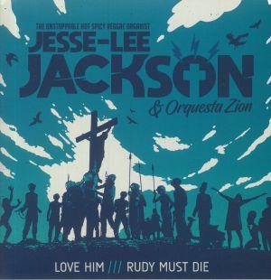 JACKSON, Jesse Lee/ORQUESTA ZION - Love Him