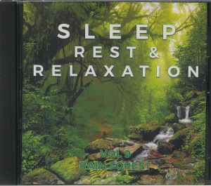 VARIOUS - Sleep Rest & Relaxation: Vol 9 Rain Forest
