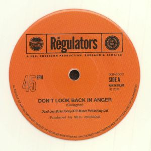 REGULATORS, The - Don't Look Back In Anger (reissue)