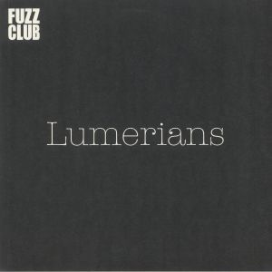 LUMERIANS - Fuzz Club Session No 16