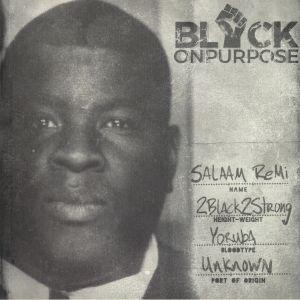 REMI, Salaam - Black On Purpose