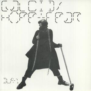 GALCID - Hope & Fear