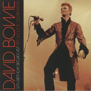 BOWIE, David - 50th Birthday Broadcast: 1997 Acoustic Celebration
