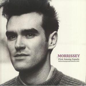 MORRISSEY - First Amongst Equals: Wolverhampton Broadcast 1988