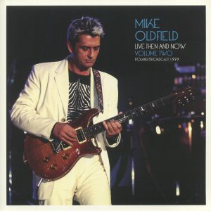 OLDFIELD, Mike - Live Then & Now Volume Two: Poland Broadcast 1999