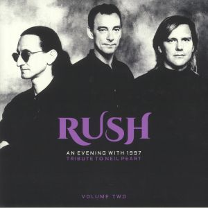 RUSH - An Evening With 1997: Tribute To Neil Peart Volume Two