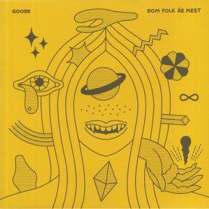 GOOSE - Som Folk Ar Mest