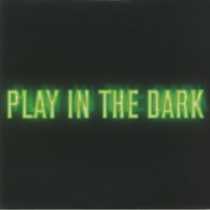 TROXLER, Seth/THE MARTINEZ BROTHERS - Play In The Dark
