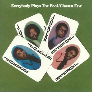 CHOSEN FEW, The - Everybody Plays The Fool (reissue)