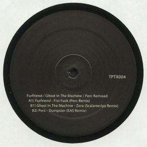 FURFRIEND/GHOST IN THE MACHINE/PERC - Furfriend Ghost In The Machine & Perc Remixed