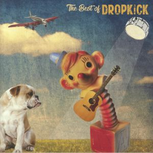 DROPKICK - The Best Of Dropkick