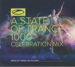 VAN BUUREN, Armin/VARIOUS - A State Of Trance 1000: Celebration Mix