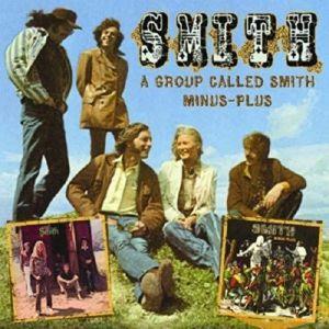 SMITH - A Group Called Smith: Minus Plus