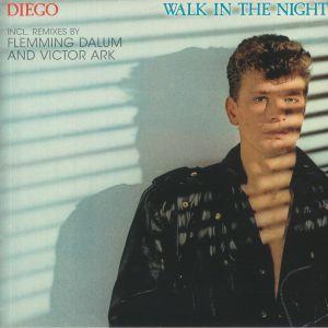 DIEGO - Walk In The Night