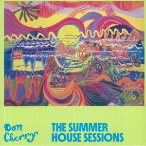 Don Cherry - The Summer House Sessions