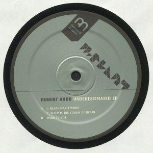 HOOD, Robert - Underestimated EP (reissue)