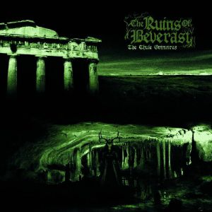 RUINS OF BEVERAST, The - The Thule Grimoires