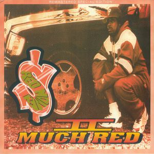 RED MONEY - II Much Red (remastered)