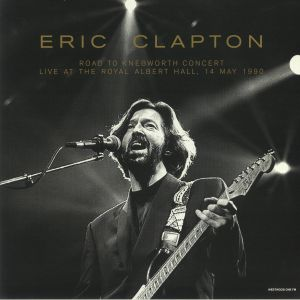CLAPTON, Eric - Road To Knebworth Concert: Live At The Royal Albert Hall 14 May 1990