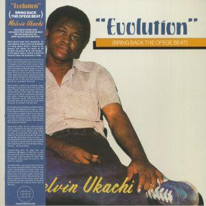 UKACHI, Melvin - Evolution (Bring Back The Ofege Beat) (reissue)