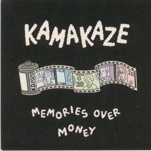 KAMAKAZE - Memories Over Money