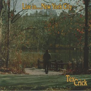 TEX CRICK - Live In New York City