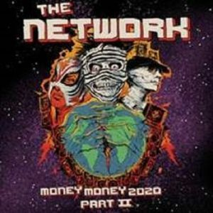 NETWORK, The - Money Money 2020 Part II: We Told Ya So!