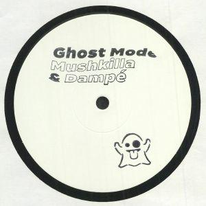 MUSHKILLA/DAMPE - Ghost Mode