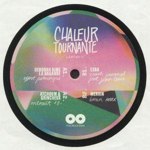DEBORAH AIME LA BAGARRE/ATCHOUM/GRINCHEUX/ESBA/MERRIN - Chaleur Tournante