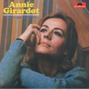 GIRARDOT, Annie - Vivre Pour Vivre (reissue)