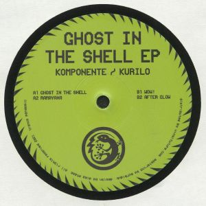 KOMPONENTE/KURILO - Ghost In The Shell EP