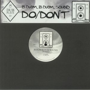 Bdum Bdum Sound - Dubplate #2: Do/Don't